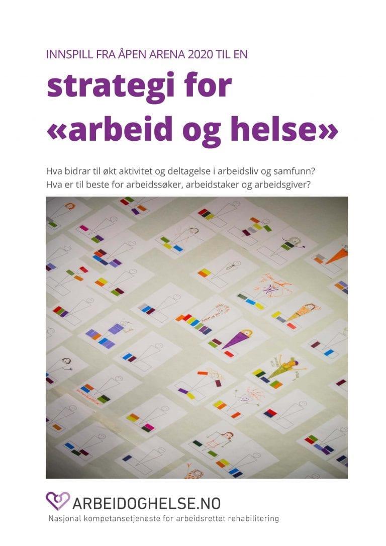 Bildet viser forsiden til rapporten med innspillene fra Åpen arena 2020